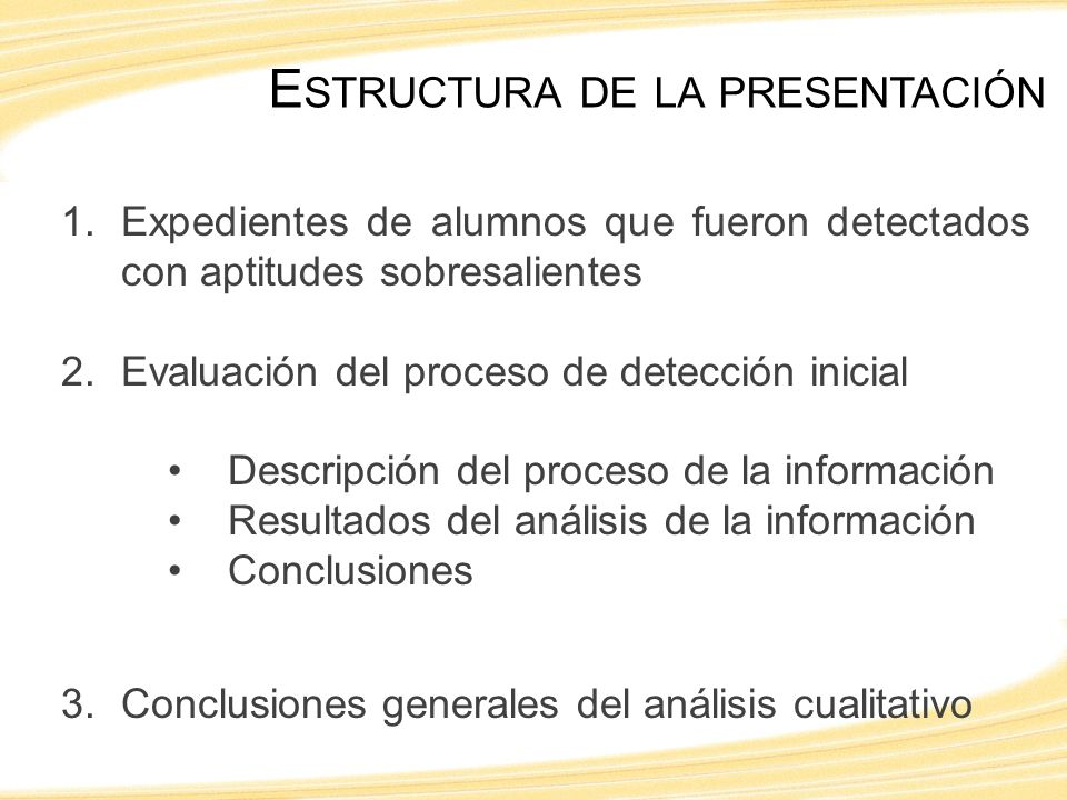 D ESCRIPCIÓN DEL PROCESO DE LA INFORMACIÓN Recepción de las evaluaciones de detección inicial Codificación de las evaluación Lectura de las evaluaciones Definición de las categorías de análisis Análisis y síntesis de la información Conclusiones