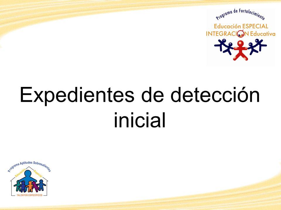Expedientes de detección inicial
