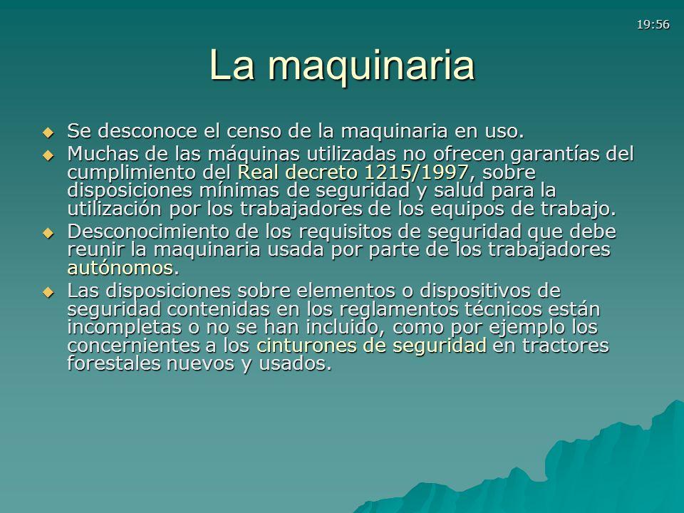19:56 La maquinaria Se desconoce el censo de la maquinaria en uso. Se desconoce el censo de la maquinaria en uso. Muchas de las máquinas utilizadas no