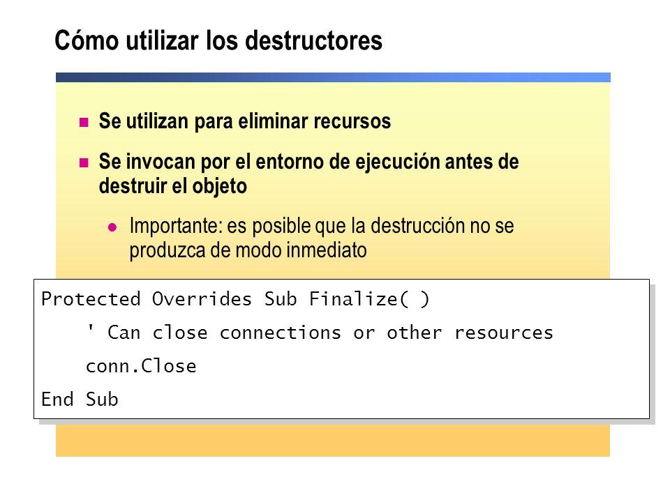 Cómo utilizar los destructores Se utilizan para eliminar recursos Se invocan por el entorno de ejecución antes de destruir el objeto Importante: es po