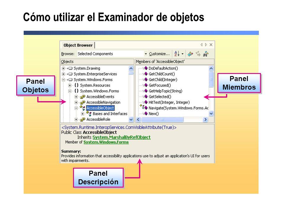 Cómo utilizar el Examinador de objetos Panel Objetos Panel Miembros Panel Descripción