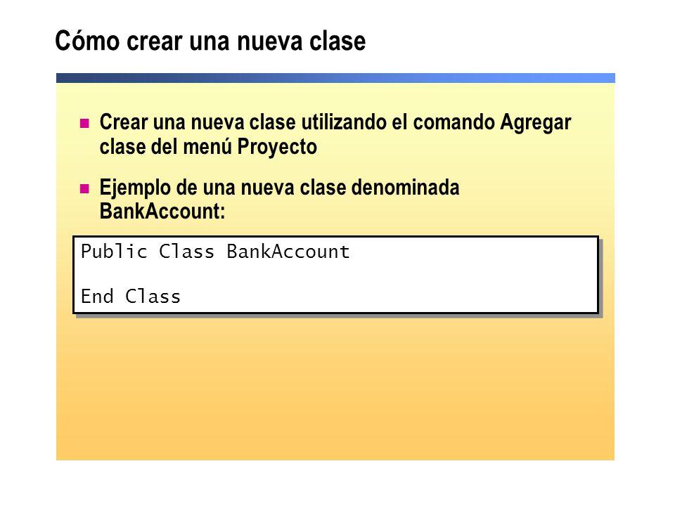 Cómo crear una nueva clase Crear una nueva clase utilizando el comando Agregar clase del menú Proyecto Ejemplo de una nueva clase denominada BankAccou