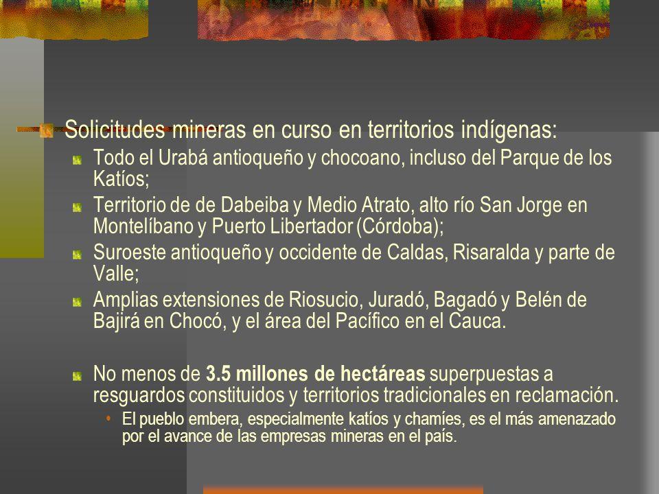 Solicitudes mineras en curso en territorios indígenas: Todo el Urabá antioqueño y chocoano, incluso del Parque de los Katíos; Territorio de de Dabeiba