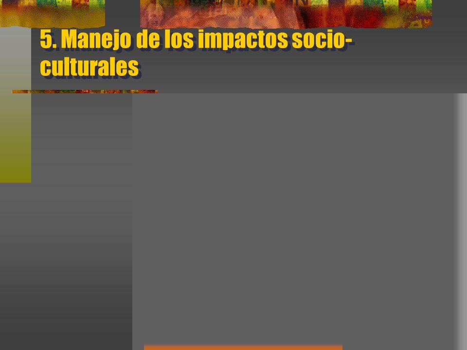 5. Manejo de los impactos socio- culturales