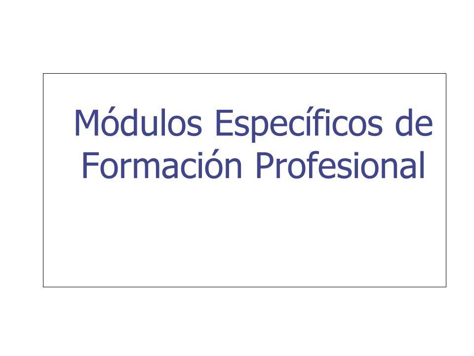 Módulos Específicos de Formación Profesional