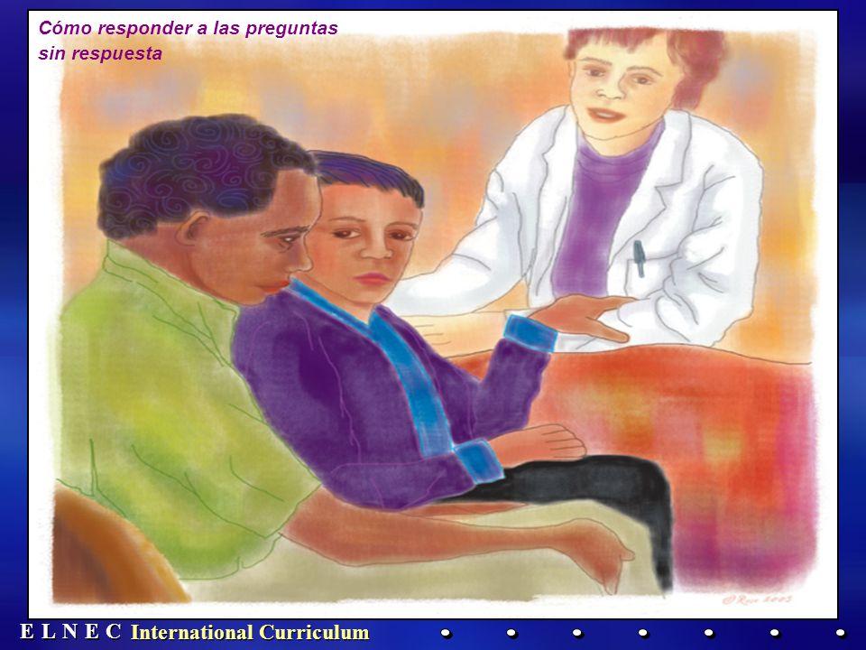 E E N N E E C C L L International Curriculum Cómo responder a las preguntas sin respuesta