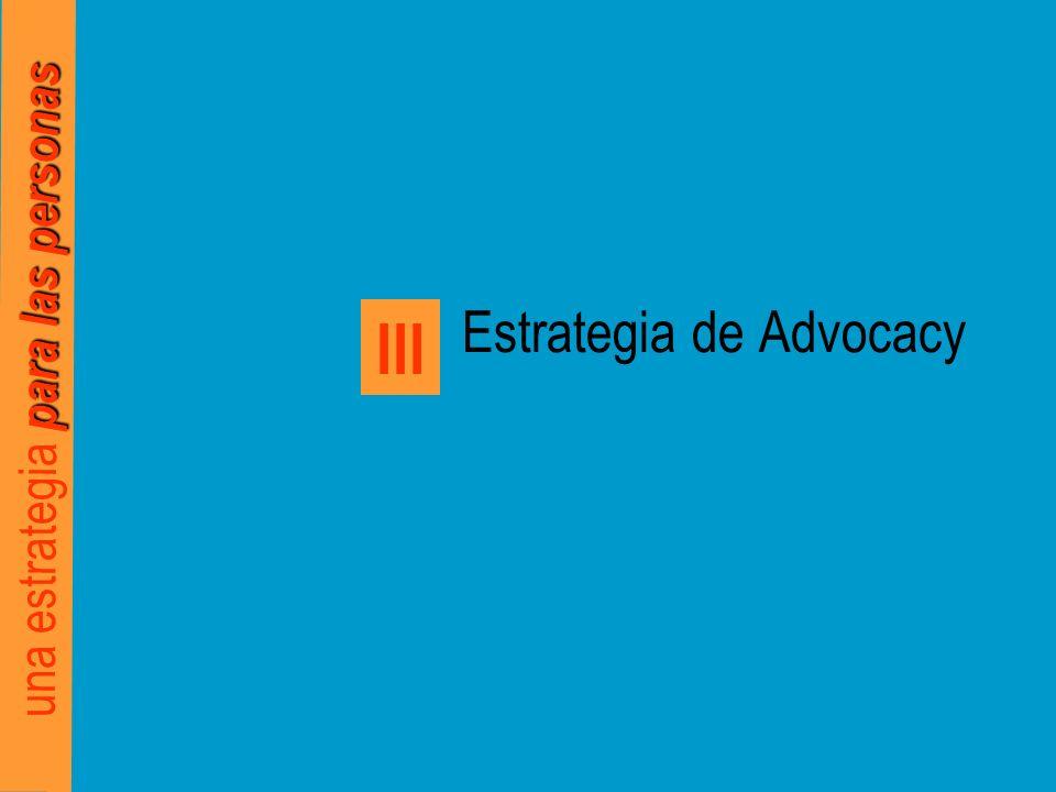 para las personas una estrategia para las personas Estrategia de Advocacy III