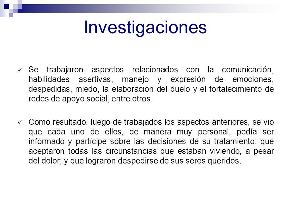 Investigaciones Resiliencia Infantil Oncológica (RIO) Coordinado por los psicólogos María D. Montelongo Niño y Jorge Montoya, durante el 2006 con la p