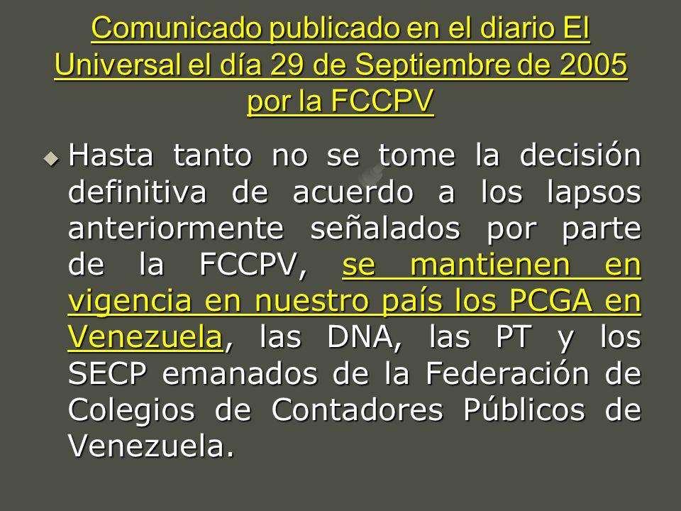 Comunicado publicado en el diario El Universal el día 29 de Septiembre de 2005 por la FCCPV Hasta tanto no se tome la decisión definitiva de acuerdo a