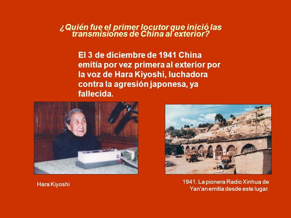¿Quién fue el primer locutor que inició las transmisiones de China al exterior? El 3 de diciembre de 1941 China emitía por vez primera al exterior por