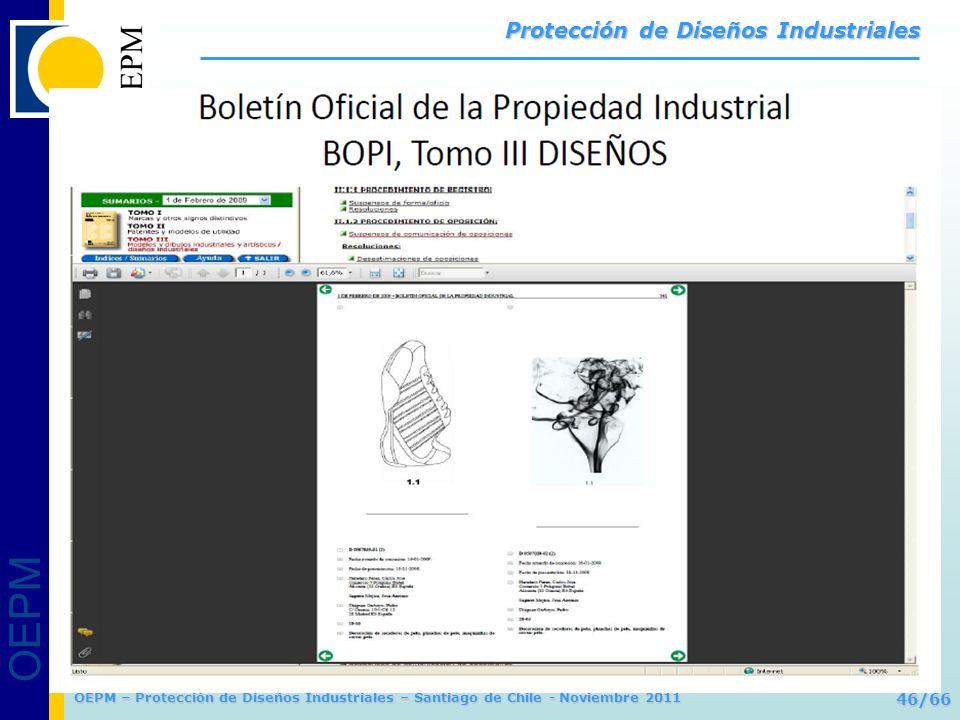 OEPM 46/66 Protección de Diseños Industriales OEPM – Protección de Diseños Industriales – Santiago de Chile - Noviembre 2011