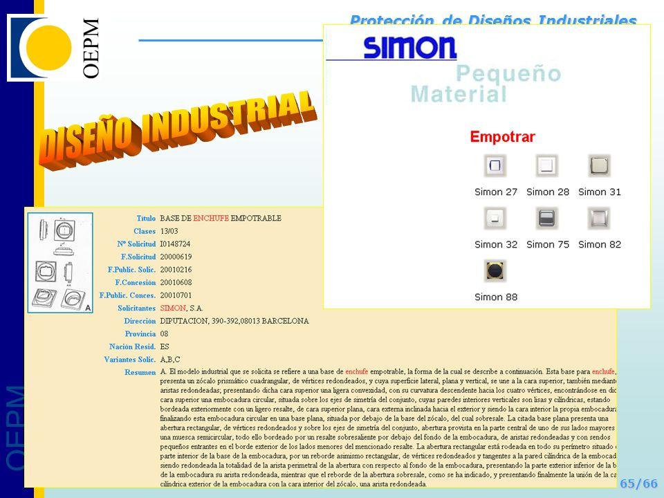 OEPM 65/66 Protección de Diseños Industriales OEPM – Protección de Diseños Industriales – Santiago de Chile - Noviembre 2011