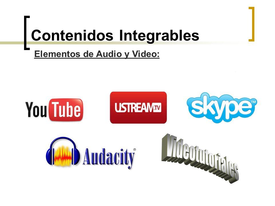 Contenidos Integrables Elementos de Audio y Video: