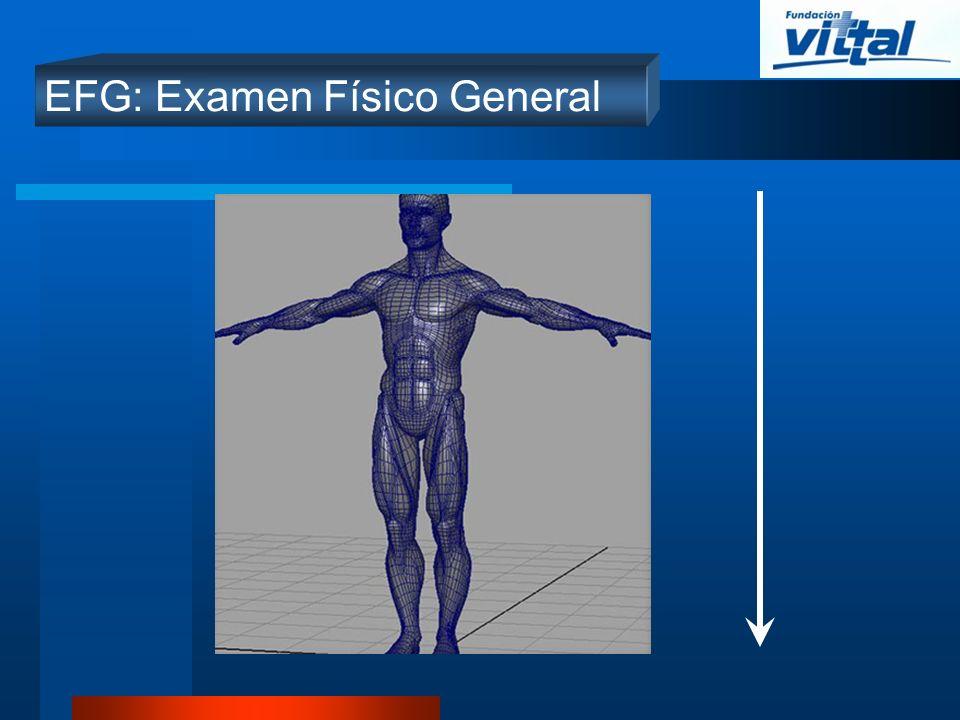 EFG: Examen Físico General