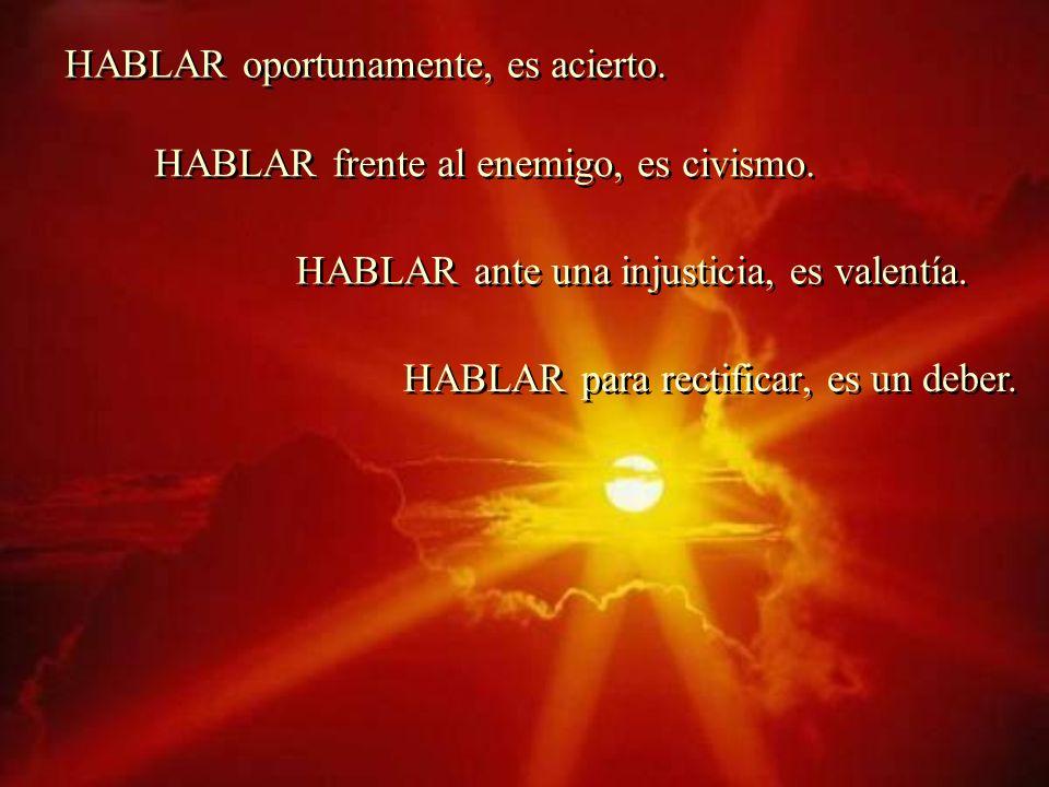 HABLAR y y CALLAR Proverbios 10, 19