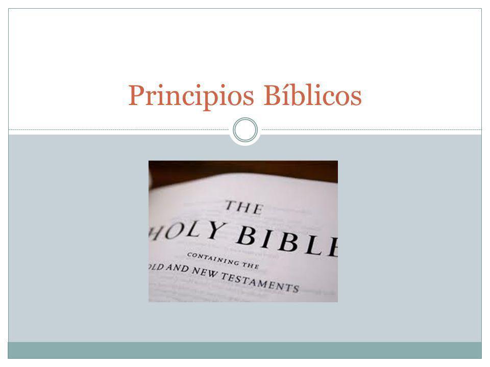 . Principios Bíblicos