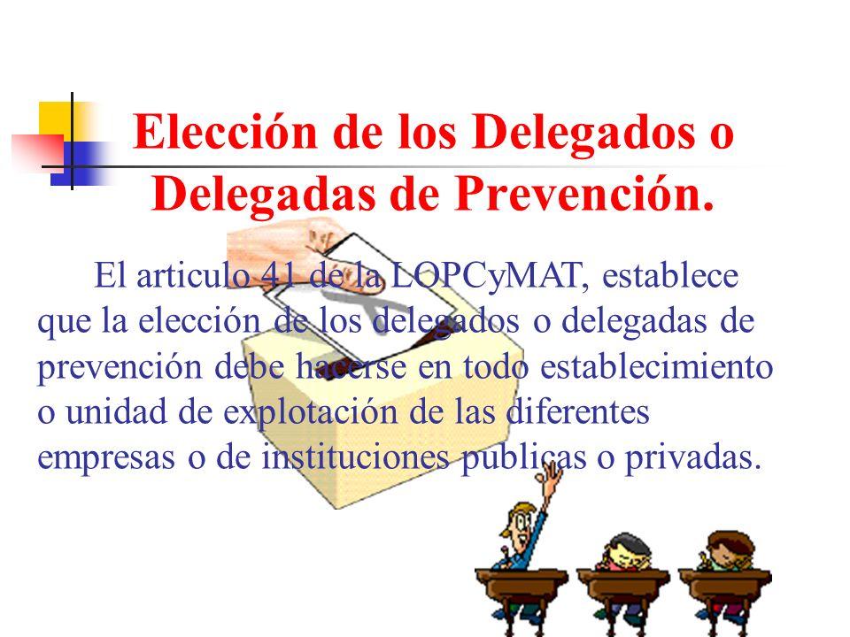 Elección de los Delegados o Delegadas de Prevención.