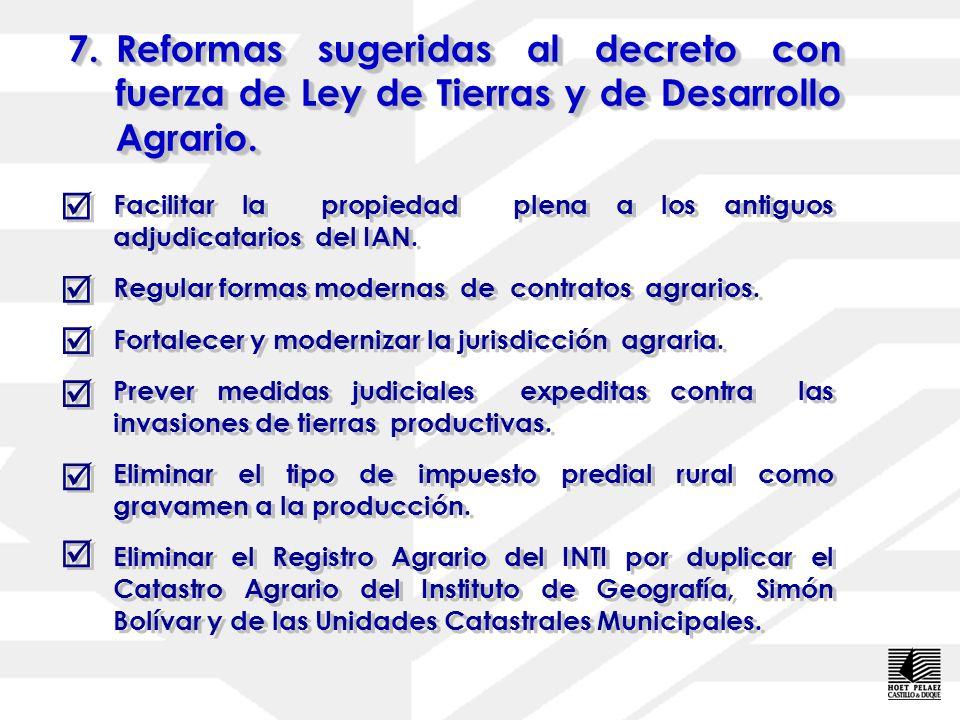 7.Reformas sugeridas al decreto con fuerza de Ley de Tierras y de Desarrollo Agrario. Incorporar a la ley los criterios técnicos de clasificación de l