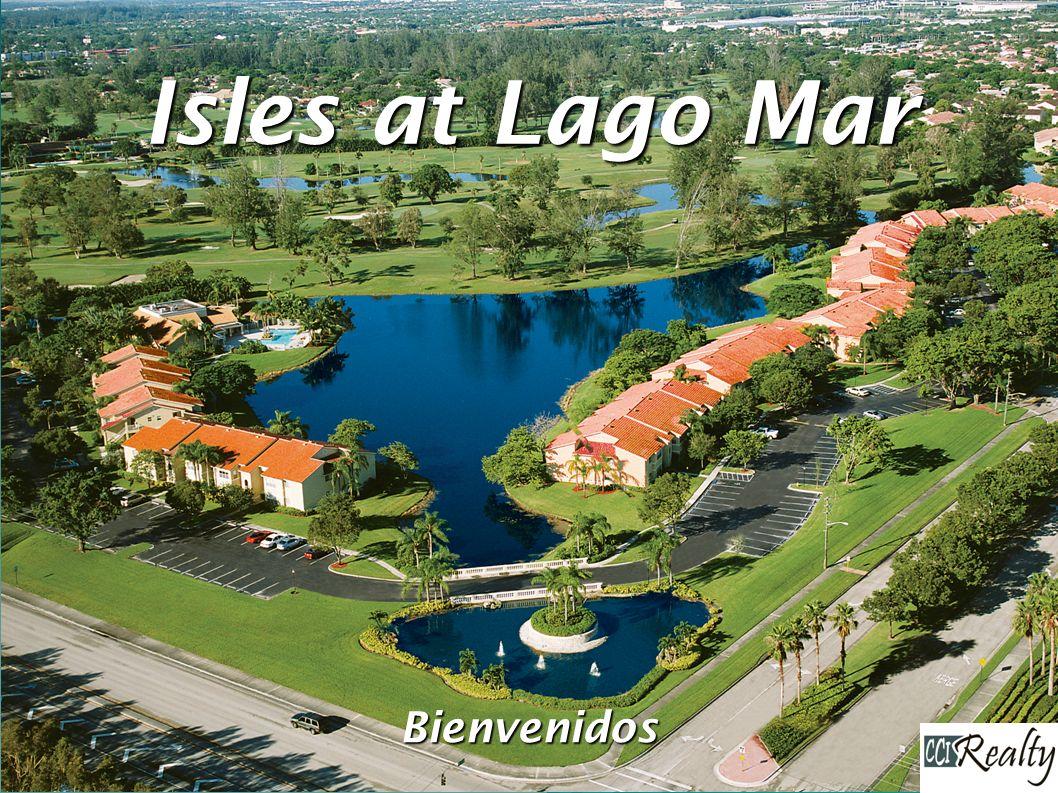 Isles at Lago Mar Bienvenidos