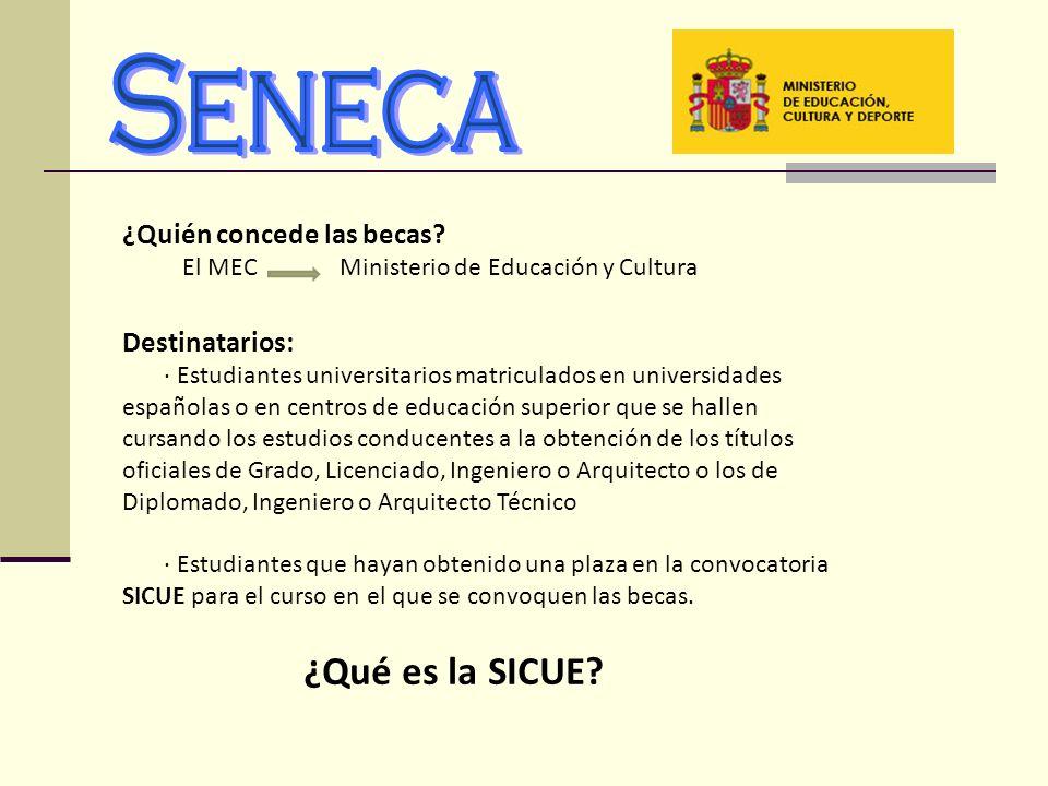 ¿Quién concede las becas? El MEC Ministerio de Educación y Cultura Destinatarios: · Estudiantes universitarios matriculados en universidades españolas