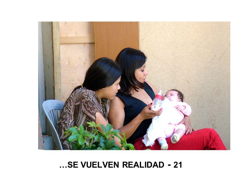 …SE VUELVEN REALIDAD - 21