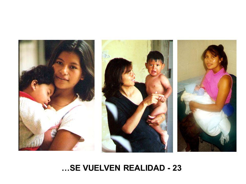 …SE VUELVEN REALIDAD - 23