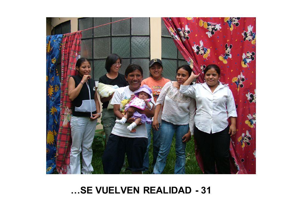 …SE VUELVEN REALIDAD - 31