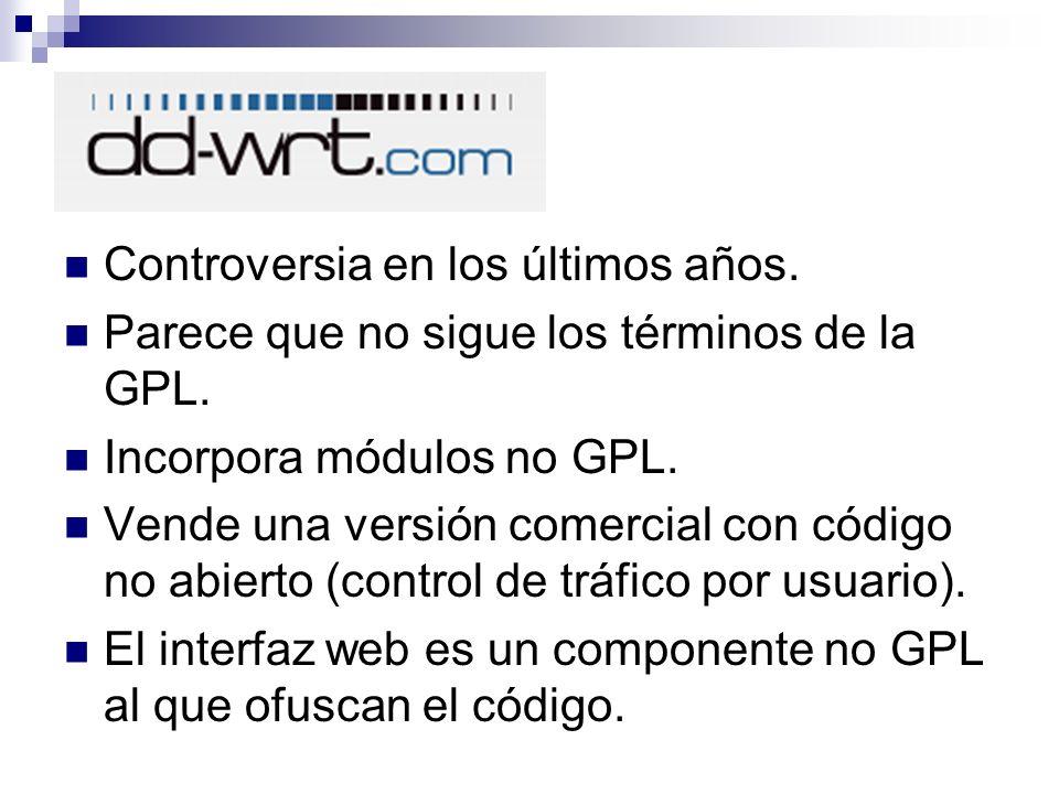 Controversia en los últimos años. Parece que no sigue los términos de la GPL. Incorpora módulos no GPL. Vende una versión comercial con código no abie