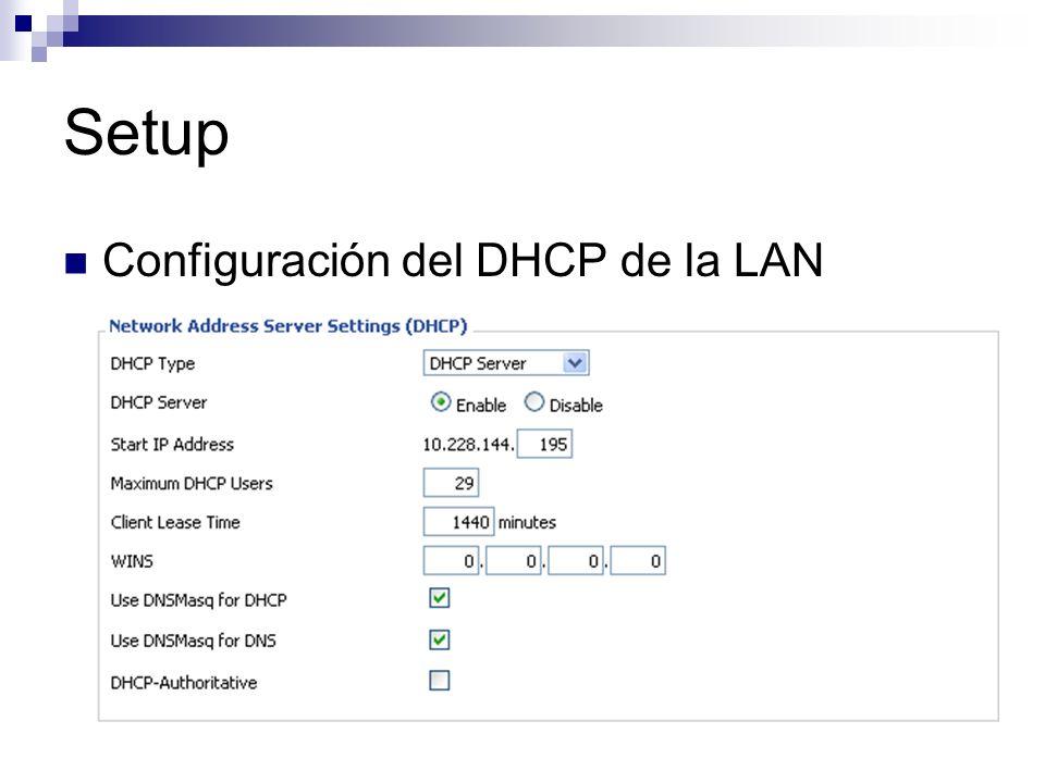 Setup Configuración del DHCP de la LAN