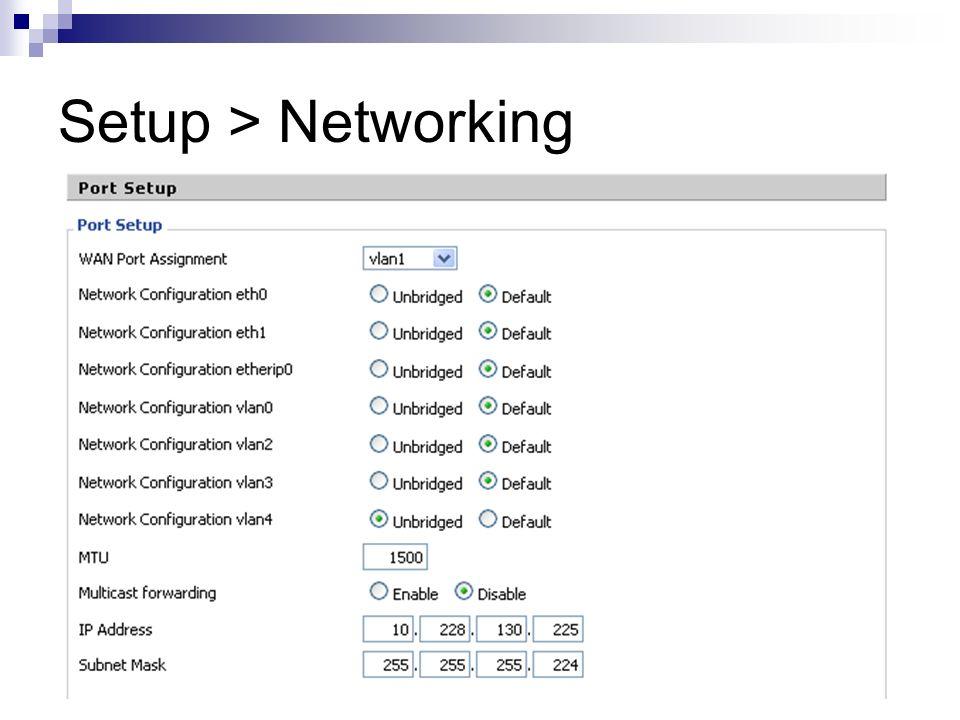 Setup > Networking