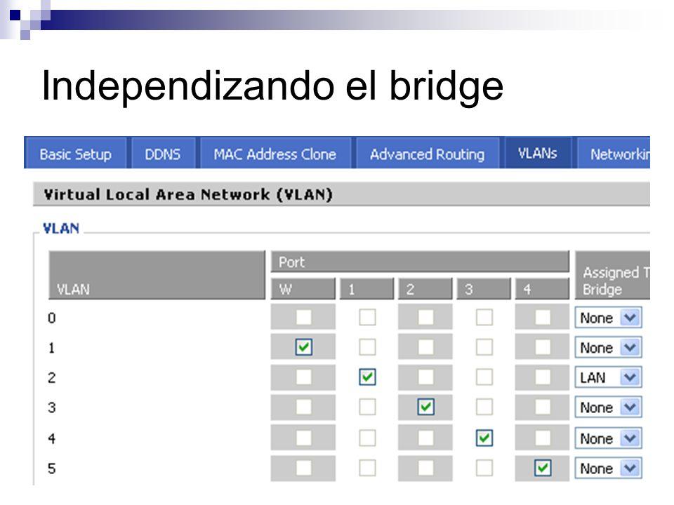 Independizando el bridge