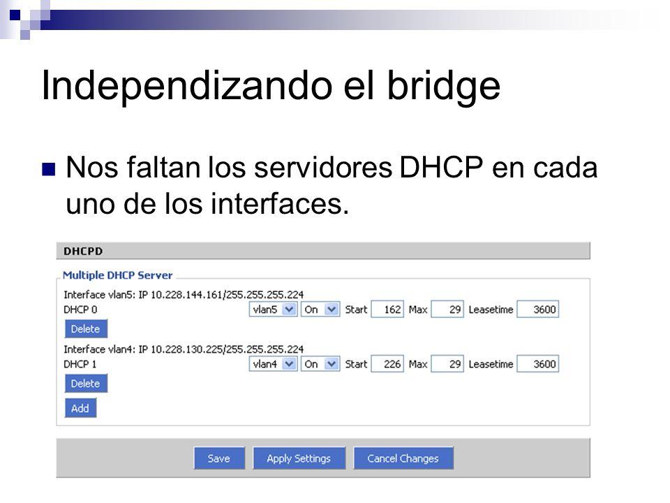 Nos faltan los servidores DHCP en cada uno de los interfaces.