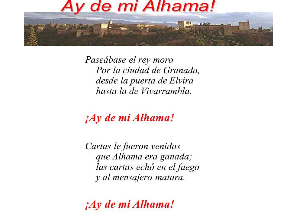 Paseábase el rey moro Por la ciudad de Granada, desde la puerta de Elvira hasta la de Vivarrambla.