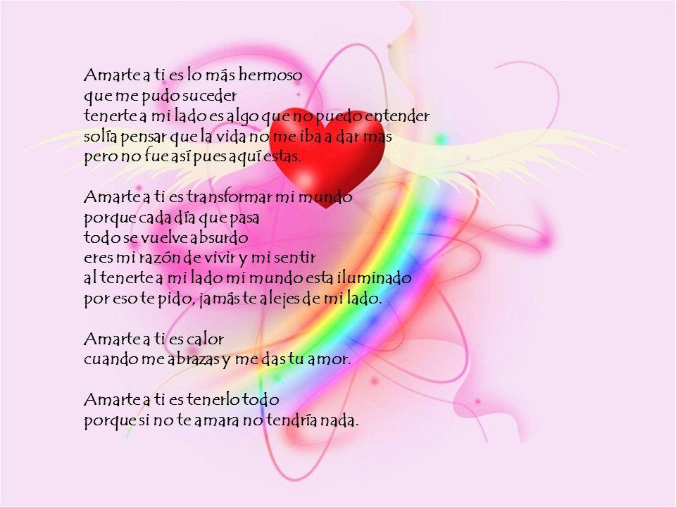 Te amo tanto por: tantos momentos tan bellos que hemos pasado tu y yo...........