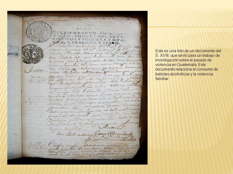 Esta es una foto de un documento del S. XVIII, que sirvió para un trabajo de investigación sobre el pasado de violencia en Guatemala. Este documento r
