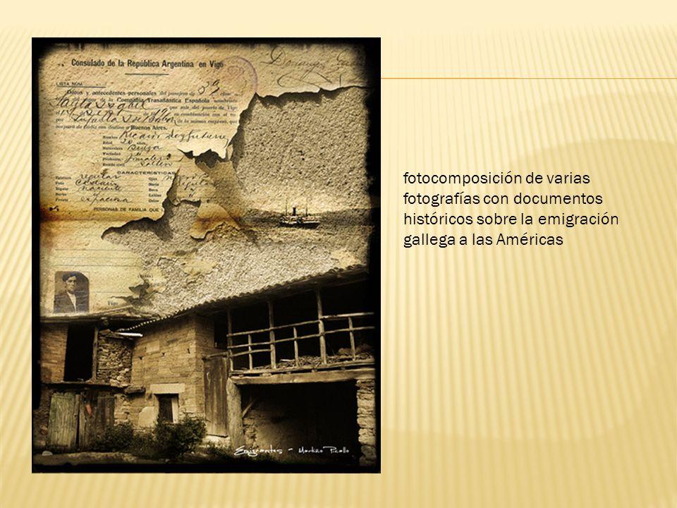 fotocomposición de varias fotografías con documentos históricos sobre la emigración gallega a las Américas