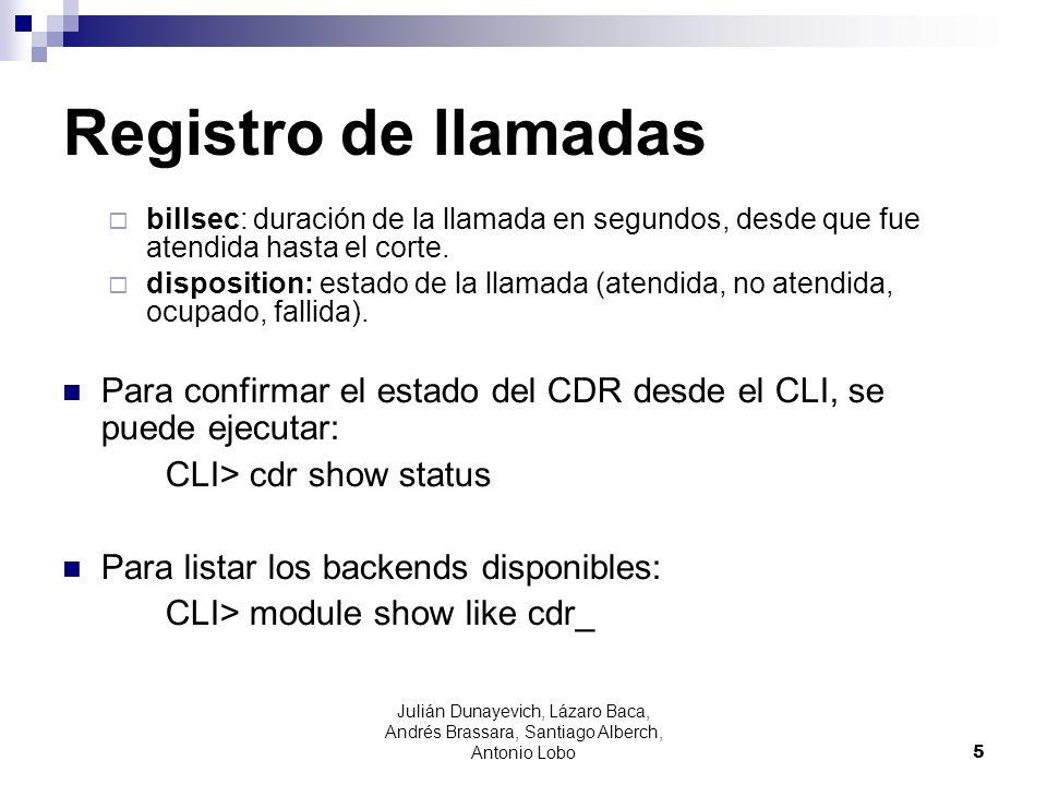 Registro de llamadas Los campos del CDR son accedidos y asignados en el dialplan via la funcion CDR().