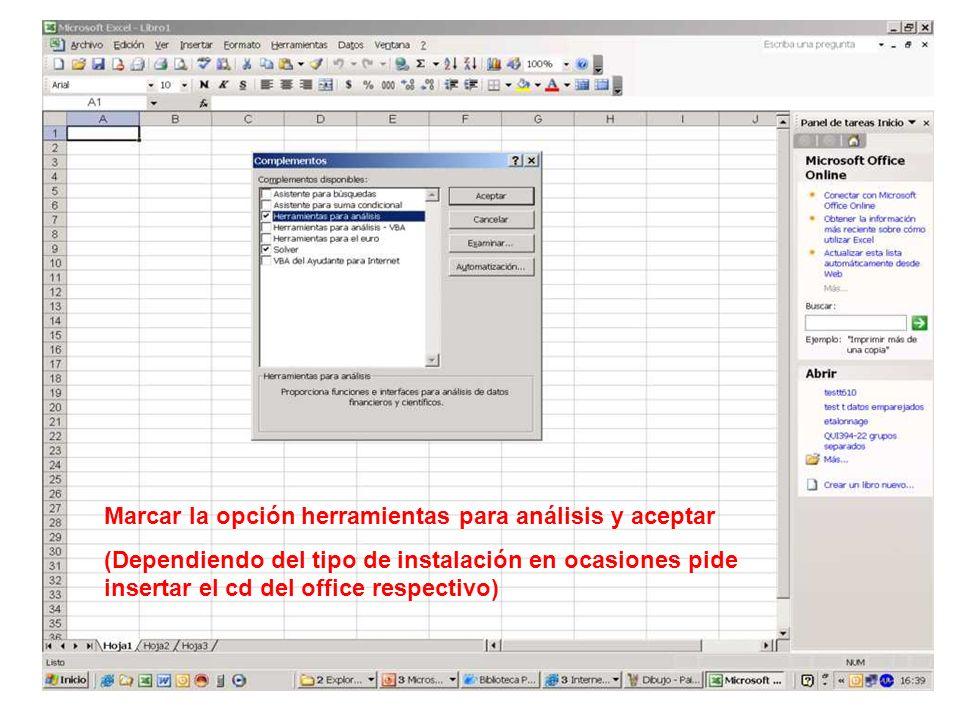 Marcar la opción herramientas para análisis y aceptar (Dependiendo del tipo de instalación en ocasiones pide insertar el cd del office respectivo)
