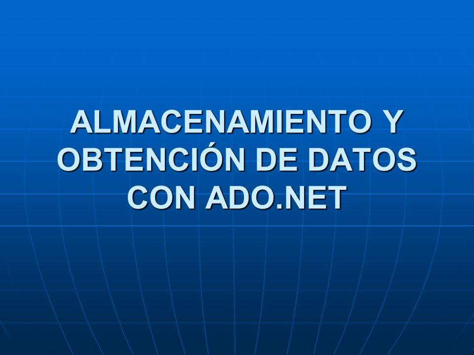 ACCEDER A DATOS CON ADO.NET Tres niveles: Tres niveles: El almacenamiento físico de datos.