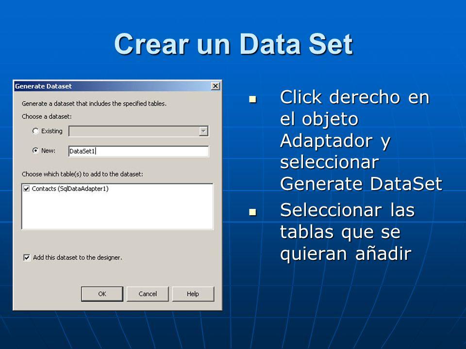 Para desplegar un Data Set Añada un control al formulario Web para mostrar el Data Set, por ejemplo un DataGrid.