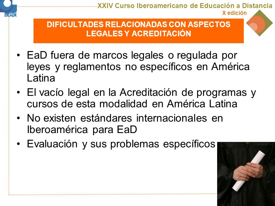 XXIV Curso Iberoamericano de Educación a Distancia X edición uned Conclusiones y recomendaciones derivadas de: 1º Encuesta Iberoamericana a Usuarios de e-Learning impulsada por e-Learning América Latina y AXG Tecnonexo.