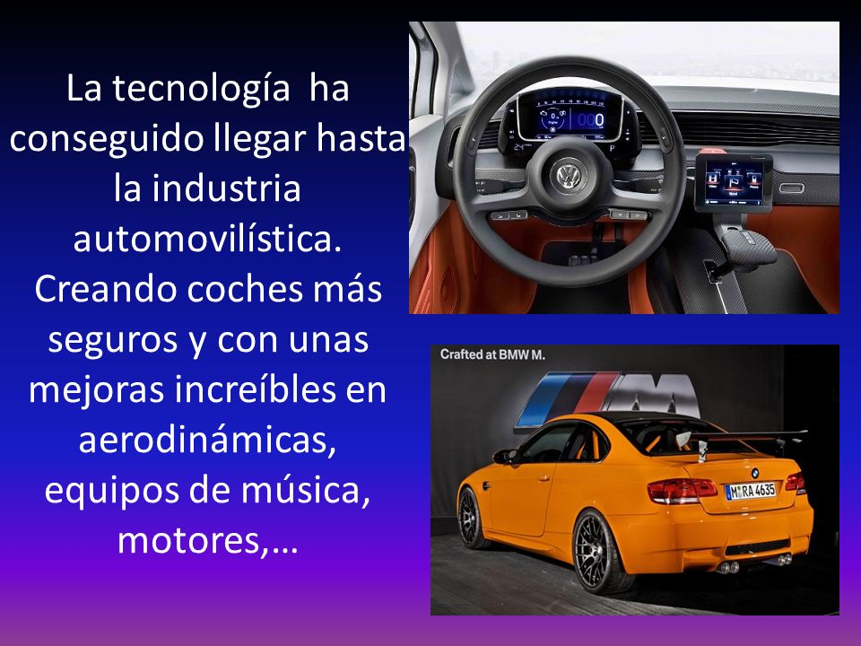 La tecnología ha conseguido llegar hasta la industria automovilística. Creando coches más seguros y con unas mejoras increíbles en aerodinámicas, equi
