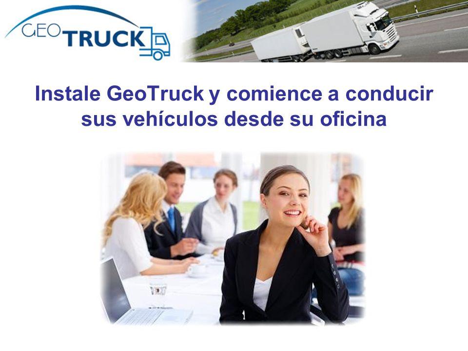 Autor: Rodrigo Valdebenito Instale GeoTruck y comience a conducir sus vehículos desde su oficina