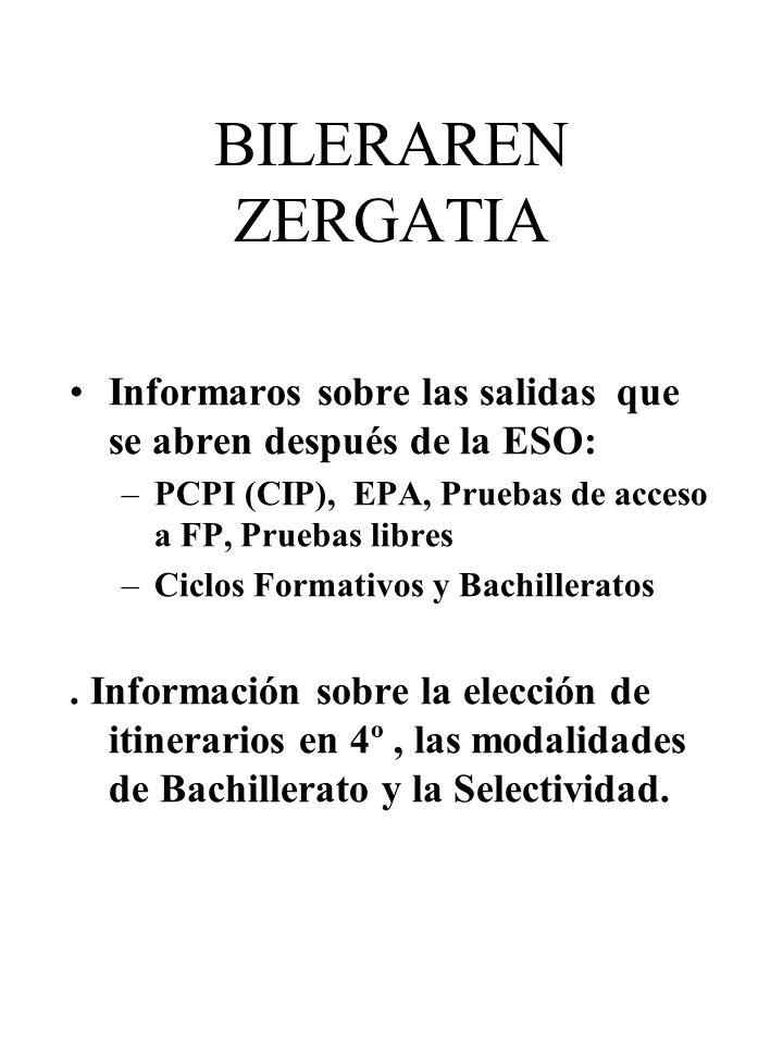FASE GENERAL: – Lengua Castellana y Literatura; – Lengua Vasca y Literatura; – Inglés; – Historia o Historia de la filosofía; – 1 materia de modalidad.