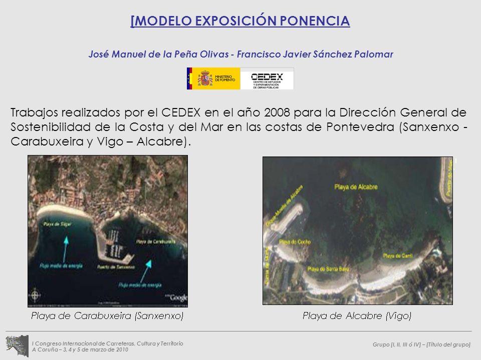 Grupo [I, II, III ó IV] – [Título del grupo] I Congreso Internacional de Carreteras, Cultura y Territorio A Coruña – 3, 4 y 5 de marzo de 2010 [MODELO
