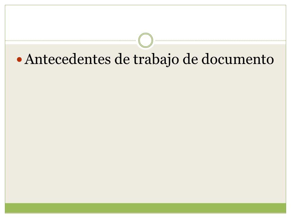 Antecedentes de trabajo de documento