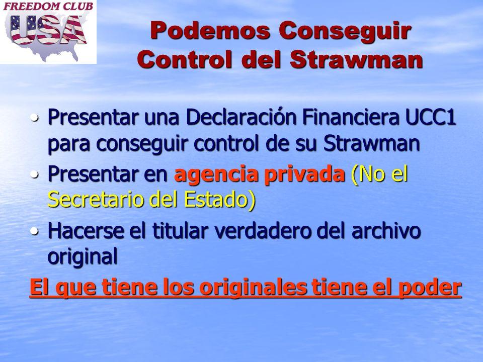 Podemos Conseguir Control del Strawman Presentar una Declaración Financiera UCC1 para conseguir control de su StrawmanPresentar una Declaración Financ