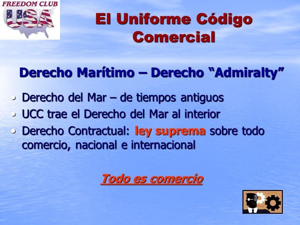 El Uniforme Código Comercial Derecho Marítimo – Derecho Admiralty Derecho del Mar – de tiempos antiguosDerecho del Mar – de tiempos antiguos UCC trae
