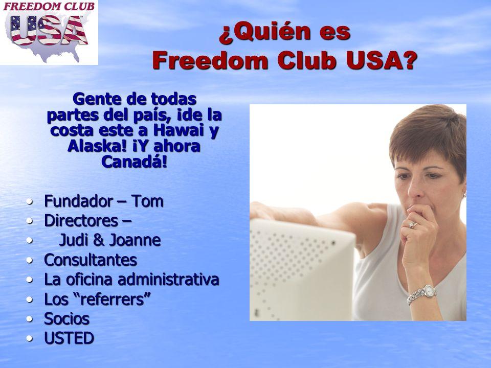 ¿Quién es Freedom Club USA? Gente de todas partes del país, ¡de la costa este a Hawai y Alaska! ¡Y ahora Canadá! Fundador – TomFundador – Tom Director
