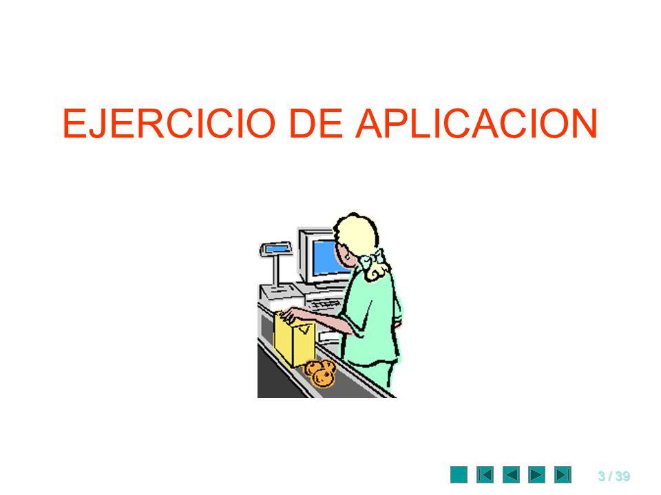 3 / 39 EJERCICIO DE APLICACION